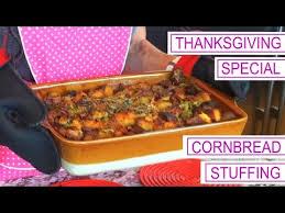 Thanksgiving Special 1 4 Cornbread Stuffing