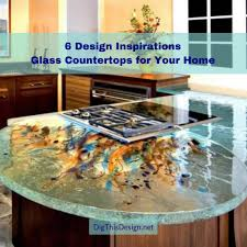 100 Kitchen Glass Countertop 6 Inspiring S For Your Or Bathroom Dig