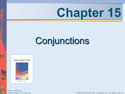Mcgraw Hill Desk Copy by Chapter 15 Conjunctions Mcgraw Hill Irwin Ppt Video Online Download