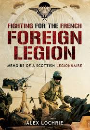 amazon com fighting for the french foreign legion memoirs of a