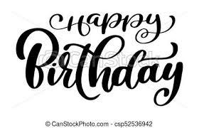 Happy Birthday Calligraphy Black Text Hand Drawn Invitation T Shirt Print Design Handwritten