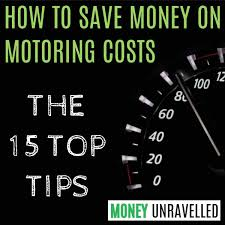 How To Save Money On Motoring Costs The 15 Top Tips MoneyUnravelled