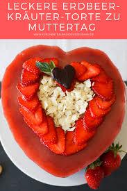 erdbeer kräuter torte zu muttertag