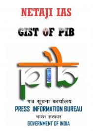 information bureau press information bureau gist march 1 15 2017 netaji ias