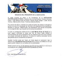 RENUNCIA DEL PRESIDENTE DE LA ASOCIACION Asociación Hipotecados