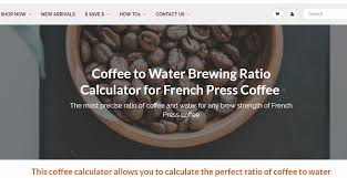 How To Use French Press Coffee Water Brewing Ratio Calculator