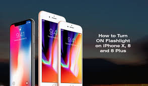 How to Turn ON Flashlight on iPhone X 8 and 8 Plus Best Tips