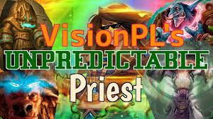 Dragon Priest Deck Hearthpwn by Hearthpwn D3ck Sp0tl Ght Visionpl U0027s Most Unpredictable Priest