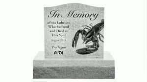 100 Maine Lobster Truck PETA Wants Officials To Build Gravestone In Memory Of Lobsters
