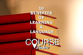 10 benefits of learning a language CourseFinders