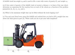Solved: A Forklift Truck Has Weight W2 And Is Used To Lift ... Forkfttrucklony187scoutclipart Which Came First The Pallet Or Forklift Driver Traing Raymond Reach Truck Stand Up Mounted Forklifts Palfinger Small Trucks From Welfaux What Is A Lift Materials Handling Definition Crown New Zealand Latest Van Wrap With Advanced Color Management Prting Lithium Ion Vs Lead Acid Batteries In Altus Faq Materials Handling Equipment Cat Mitsubishi