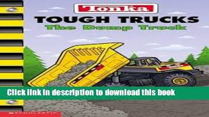 Download] Tonka Tough Trucks: The Dump Truck Hardcover Free - Video ... Tough Truck Racing Stone Wall Youtube Trucks Tony Mitton Macmillan Buy Nissan Frontier Book Online At Low Prices In Rc Adventures Ttc 2013 Tank Trap 4x4 Challenge Modified Monsters Game Review Redneck Tough Truck Racing Trucks Polaris Slingshot Forum Mud And Tough Drummond Event Raises Money For Suicide On The Road Official Globe Trekker Website Ram Heavy Duty Rodeo Edition Brings More Luxury To Mickey Thompson Gearing Up Exciting 2017 Toyota Pickup Towing Capacity Elegant 10 Boasting
