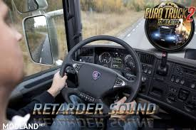 Scania Original Retarder Sound Mod For ETS 2