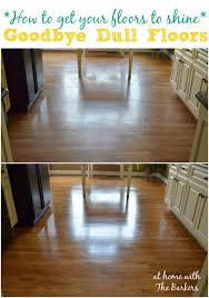 Tigerwood Hardwood Flooring Cleaning by How To Get Your Floors To Shine At Home With The Barkers