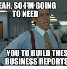 Thes Mgo And Office Space Reports EAHSoll MGOING TO NEED YOUTOBUILD THES BUSINESS REPORTS