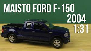 100 31 Ford Truck Maisto 1 2004 F150 FX4 248 Met Blue YouTube