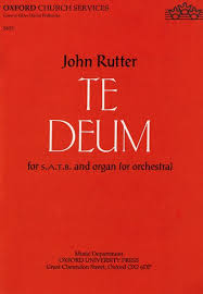 Oxford University Press Uk Exam Copy by Te Deum John Rutter Oxford University Press