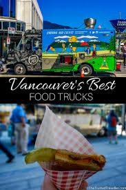 100 Vancouver Food Trucks Tasting My Way Through S Best Truck