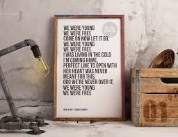 Dermot Kennedy Poster - Young And Free Lyrics. We Were Young We Were ...