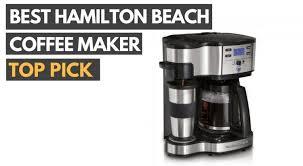 Best Hamilton Beach Coffee Maker