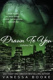 Drawn To You Volume 1 Millionaires Row 4 By Vanessa Booke