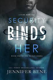 Security Binds Her The Thalia Series Book 1 On Kindle