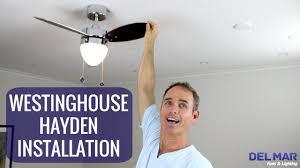 Ceiling Fan Balancing Kit by Westinghouse Hayden Ceiling Fan Installation Youtube