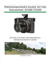 Photographers Guide To The Panasonic ZS100 TZ100
