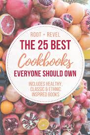 From Classic French Cuisine To Southeast Asian Homecooking And Healthy Real Food Clean Eating