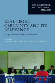 100 Bedner Real Legal Certainty And Its Relevance Essays In Honour Of Jan