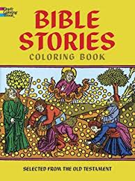 Bible Stories Coloring Book Dover Classic