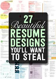27 Beautiful Resume Designs Youll Want To Steal
