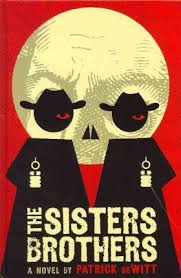 The Sisters Brothers Patrick DeWitt 9781410439567