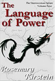The Language Of Power Steerswoman Series Book 4