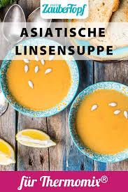 asiatische linsensuppe mit kokosmilch