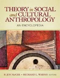 McGee R J And Richard L Warms Theory In Social Cultural Anthropology