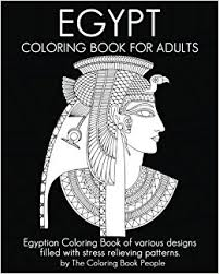 Egypt Coloring Book For Adults Egyptian Of Various Designs Filled With Stress Relieving Patterns Books Volume 10