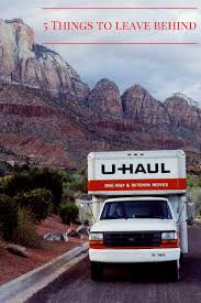 100 One Day Truck Rental 5 Things To Leave Behind When You Move Moving Moving Tips