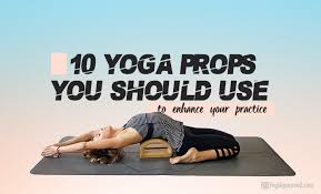 10 Yoga Props To Enhance Your Practice