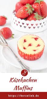 rezept für käsekuchen muffins mit erdbeerherzchen