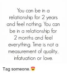 You Can Be In A Relationship For 2 Years And Feel Nothing You Can Be