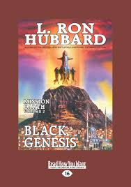 Black Genesis Mission Earth The Biggest Science Fiction Dekalogy Ever Written Volume 2 Large Print 16pt