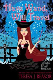 Looking For A Fun HalloweenRead Have Wand Will Travel Is Waiting You MagicMayhemWorld Teresareasor