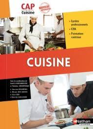 livre cap cuisine cuisine cap cuisine livre de l élève 9782091647913