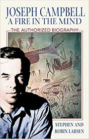 Joseph Campbell A Fire In The Mind Stephen Larsen Robin 9780892818730 Amazon Books