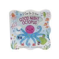 Multicolor Good Night Octopus An I Can Do It Book