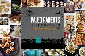 Healthy Halloween Candy Alternatives by Paleo Parents Fourth Annual Healthy Halloween Recipe Round Up