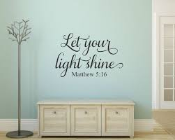 Let Your Light Shine Wall Decal Scripture Matthew 5 16 Christian