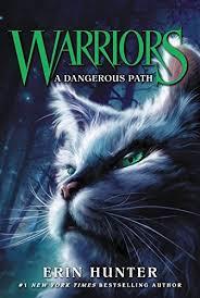 A Dangerous Path Warriors The Prophecies Begin Revised