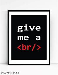 Cubicle Decoration Ideas For Engineers Day by Give Me A Break Art Print For Geeks Wall Art Decor Office Quote